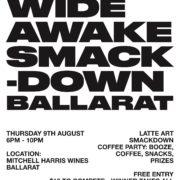 Wide Awake Smackdown